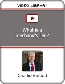 VIDEO - What is a mechanics lien