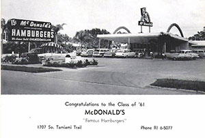 My first job was at this very first McDonald's in Florida. Hamburgers were 15 cents.