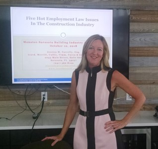 "Attorney Jessica Unwin Farrelly spoke on ""Five Hot Employment Law Issues in the Construction Industry."""