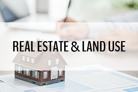 Real Estate and Land Use Law