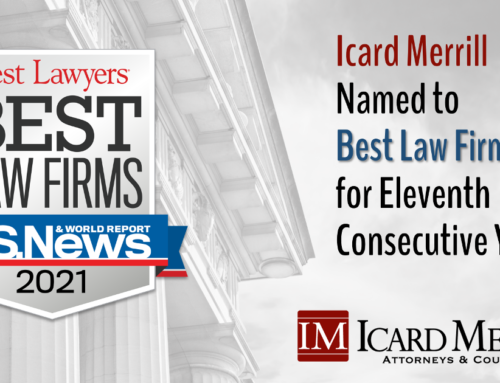 Icard Merrill Named to Best Law Firms List for Eleventh Consecutive Year