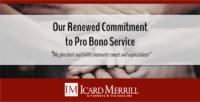 Icard Merrill Renews Commitment to Pro Bono Service