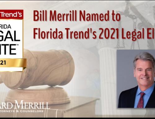 William Merrill III Named to Florida Trend's 2021 Legal Elite