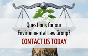 Contact Our Environmental Lawyers
